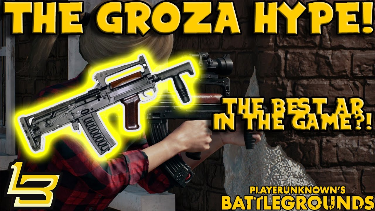 Groza Best Gun In The Game Playerunknown Battlegrounds Youtube