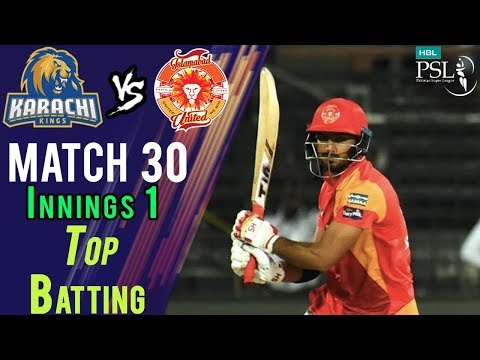 Islamabad United  Batting | Karachi Kings Vs Islamabad United  | Match 30 | 16 March | HBL PSL 2018