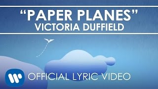 Victoria Duffield - Paper Planes [Lyric Video]