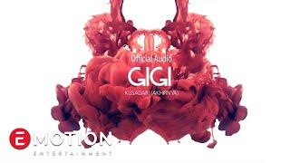 GIGI - Kusadari Akhirnya (Official Audio)