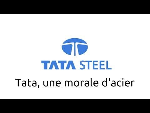 Tata, une morale d'acier