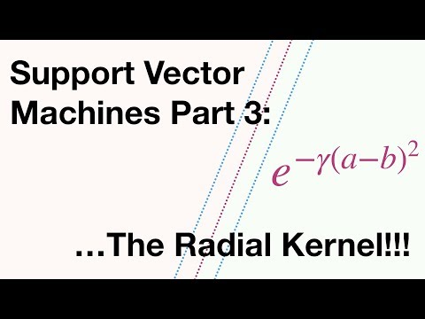 Support Vector Machines Part 3: The Radial (RBF) Kernel