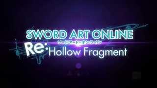 Sword Art Online Re:Hollow Fragment - E3 2015 Trailer