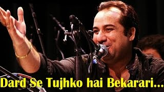 "Video ""Dard Se Tujh Ko Mere Hai Bekarari"" 