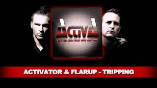 Activator & Flarup - Tripping