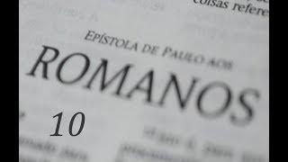 IGREJA UNIDADE DE CRISTO  / Estudos Livro de Romanos  10ª Lição  - Pr.  Rogério Sacadura