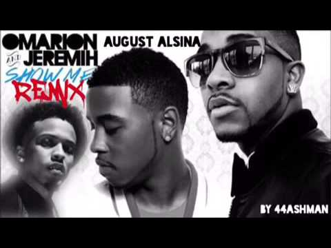 Omarion- Show Me (REMIX) Ft. Jeremih, August Alsina