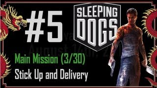 Sleeping Dogs - Walkthrough Part 5 - Main Mission (3/30) - Stick Up and Delivery