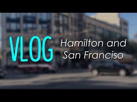 VLOG: Seeing Hamilton in San Francisco!
