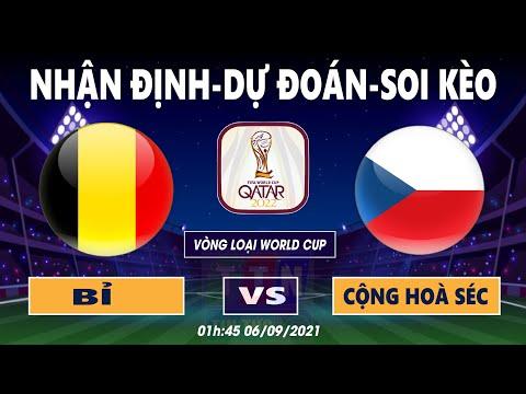 Nhận định soi kèo Bỉ VS Cộng Hoà Séc   Vòng loại World Cup 2022