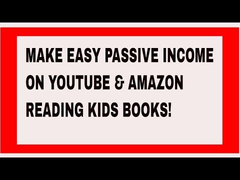 MAKE PASSIVE INCOME ON YOUTUBE AND AMAZON READING KIDS BOOKS!