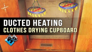 Ducted Heating Clothes Drying Cupboard