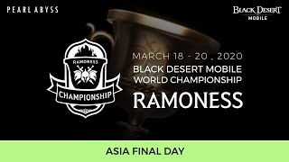 Black Desert Mobile World Championship - Ramoness FINAL DAY (Asia)