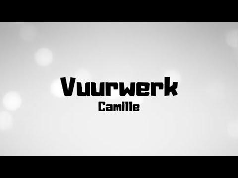 Camille - Vuurwerk - Lyrics