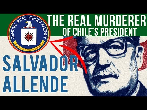 Did The CIA Kill Chile's President?   Facts About Chile