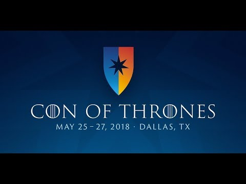Con of Thrones 2018 RECAP Livestream with Special Guests!