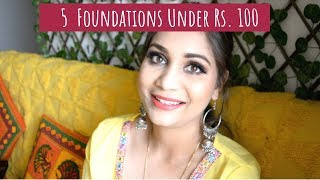 5 Foundations Under Rs. 100 | Affordable Foundations for Dry & Oily Skin | Nidhi Katiyar