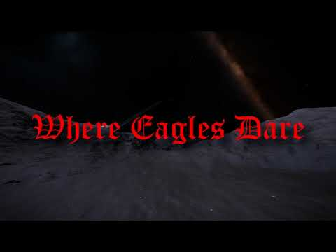 Where Eagles Dare!