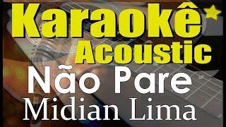 Midian Lima - Não Pare (Karaokê Acústico) playback