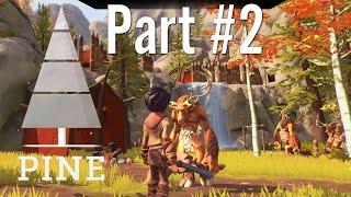 GamePlay - Pine / Part #2