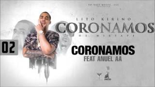coronamos lito kirino anuel aa coronamos the mixtape track 2