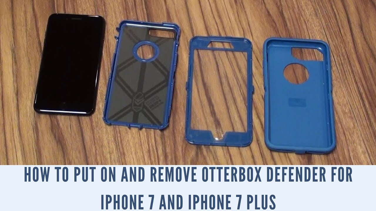 best loved 43dfe 09020 How to Put On and Remove OtterBox Defender for iPhone 7 and iPhone 7 Plus