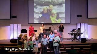 Living Hope Church Athens | Livestream | 07.21.2019