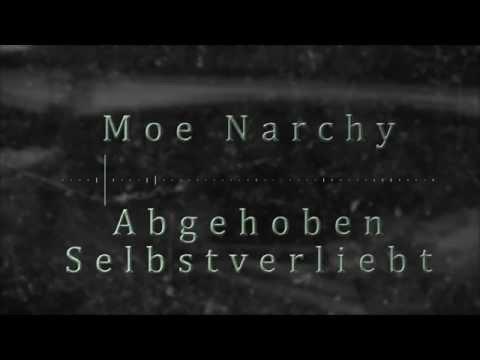 Moe Narchy - Abgehoben Selbstverliebt (WMA Exclusive)