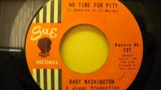 BABY WASHINGTON - NO TIME FOR PITY