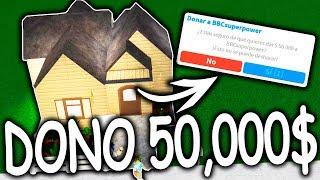 I DONO $50,000 💵 TO IMPROVE THE HOUSE 🏡 BLOXBURG ? ROBLOX