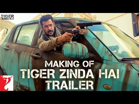 Making of the Trailer | Tiger Zinda Hai |...