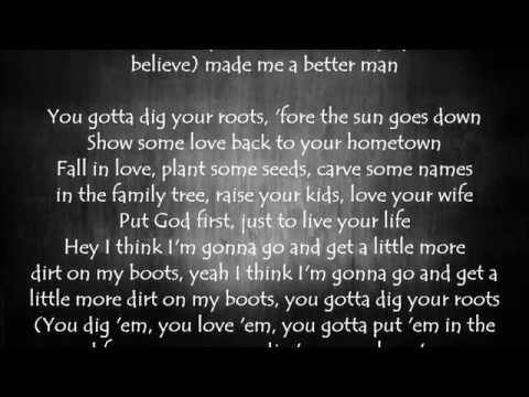 Dig Your Roots - Florida Georgia Line Lyrics