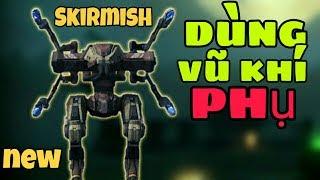 Cuộc Chiến ''Vũ Khí Phụ Không Hồi Kết'' Trong Skirmish War Robots Gameplay WR