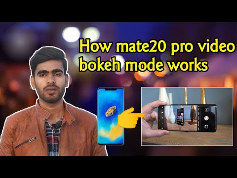How Mate 20 Pro Video Bokeh Mode Works