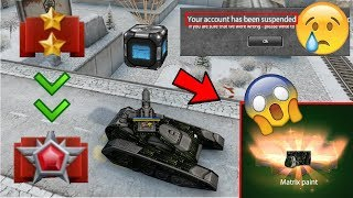 Tanki Online - Road To Legend #16  ( ACCOUNT BLOCKED) LAST VIDEO + OPENING CONTAINERS + GET MATRIX!