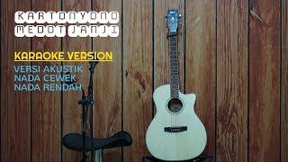 KARTONYONO MEDOT JANJI - Versi Karaoke Akustik - Nada Cewek - Low - Rendah - Cipt. Denny Caknan.mp3