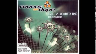 Ravers On Dope - Big Bass Drum (Club Mix) [2003]
