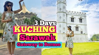 Things to do in Kuching City - 3 Days Travel in capital of Sarawak Borneo Malaysia