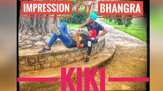 Kiki   Bhangra cover   Drake   Impression Of Bhangra (2018)