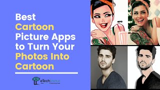 Top 5 Cartoon Photo Maker Apps For Android