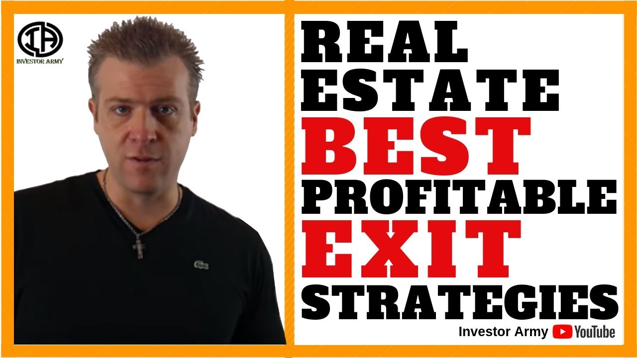 Real Estate Best Profitable Exit Strategies