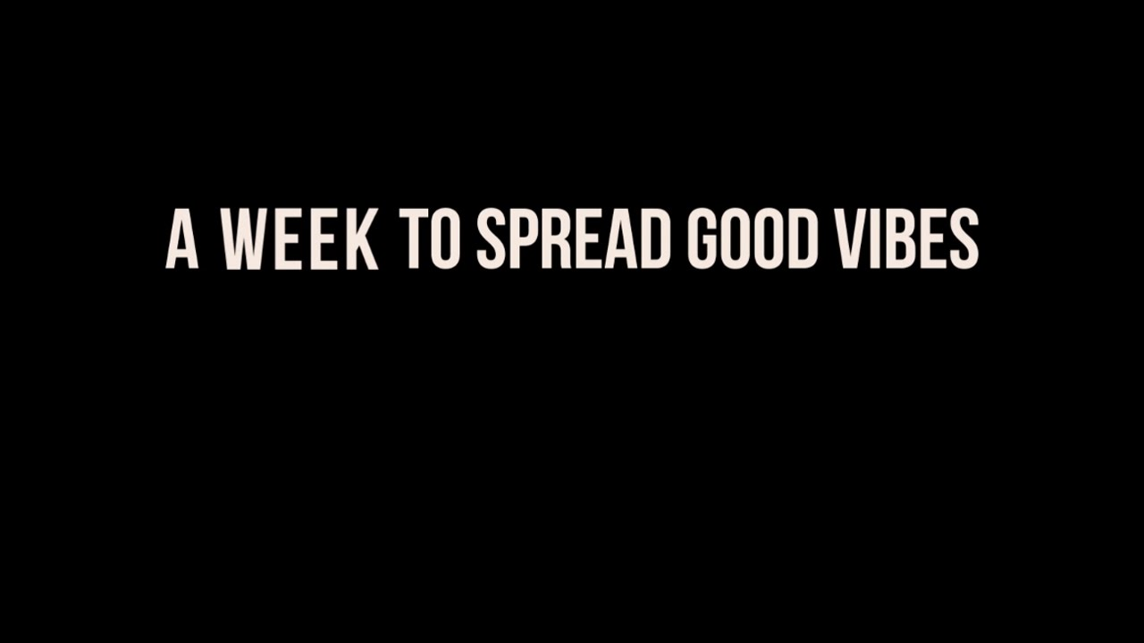 Image result for a week to spread good vibes