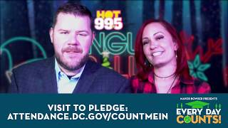 Take the pledge: https://attendance.dc.gov/countmein. increase dc school attendance and you could be entered to win tickets hot 99.5 jingle ball plus meet...