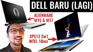 Dell XPS 13 2in1 Intel IceLake Gen10 (10nm), G-Series, Alienware M15/M17: COMPUTEX 2019 - Indonesia
