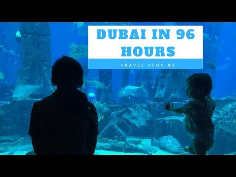 DUBAI IN 96 HOURS | TRAVEL VLOG #2 | LOST CHAMBERS AQUARIUM, AQUAVENTURE PARK AND MUCH MORE!