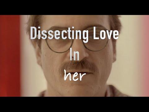 Her - Exploring Love