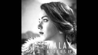 Malak - Somebody Told Me