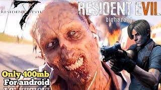 [400MB] DOWNLOAD RESIDENT EVIL 7 FOR ANDROID | HIGHLY COMPRESSED