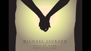 Micheal Jackson ft. Akon - Hold My Hand (HD)