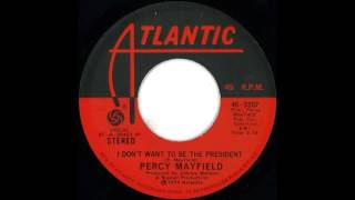 FUNKY BLUES: Percy Mayfield - I Don´t Want To Be The President